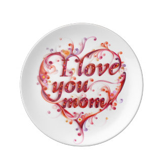 I love you mom plate