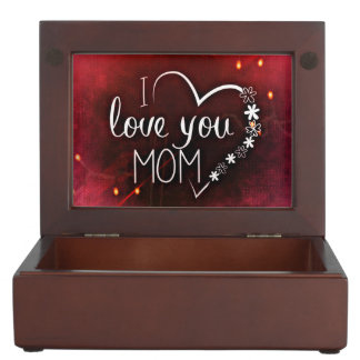 I Love You Mom Wooden Keepsake Box