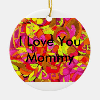 I Love You Mommy Christmas Ornament