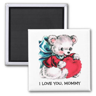 I Love you Mommy. Sweet Teddy Bear Gift Magnets
