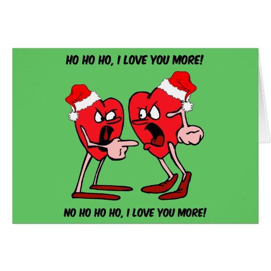 I love you more Christmas Card