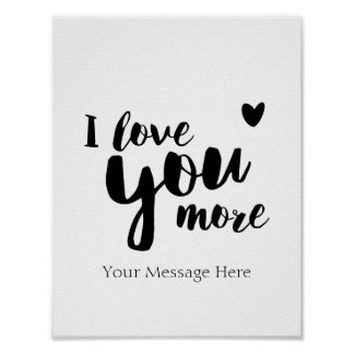 I Love You More Personalized Romantic Wall Art Poster