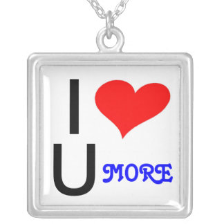 I LOVE YOU MORE SILVER PLATED NECKLACE