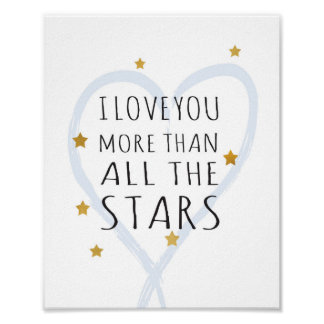 I love you more than all the stars - Art Print