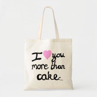 I Love You More Than Cake Bag