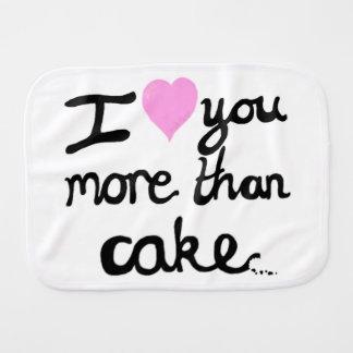 I Love You More Than Cake Burp Cloth