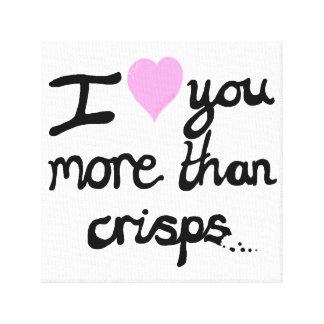 I Love You More Than Crisps Canvas Canvas Print