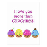 I Love You More Than Cupcakes Post Card