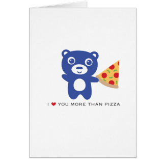 "I love you more than pizza- 5x7"" Love card"