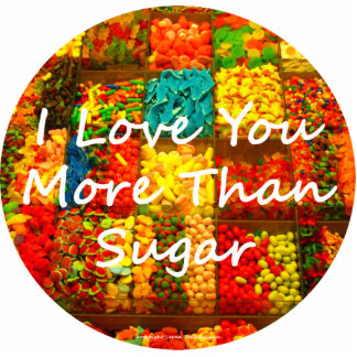 I Love You More Than Sugar Standing Photo Sculpture