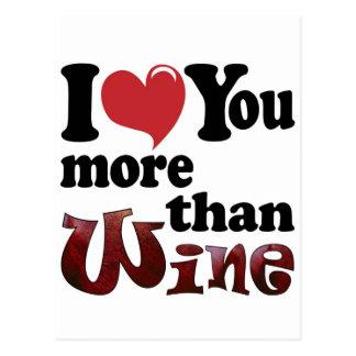 I Love You More Than Wine Postcard