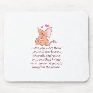 I Love You More Than You Mousepad