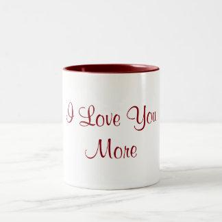 I Love You More Two-Tone Coffee Mug