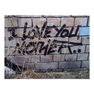 I love you mother, grafitti poster