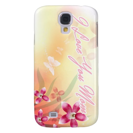 I Love You Mum Galaxy S4 Case