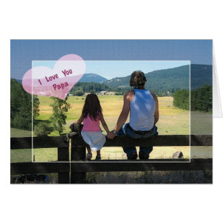 I Love You Papa, Birthday Greeting Card
