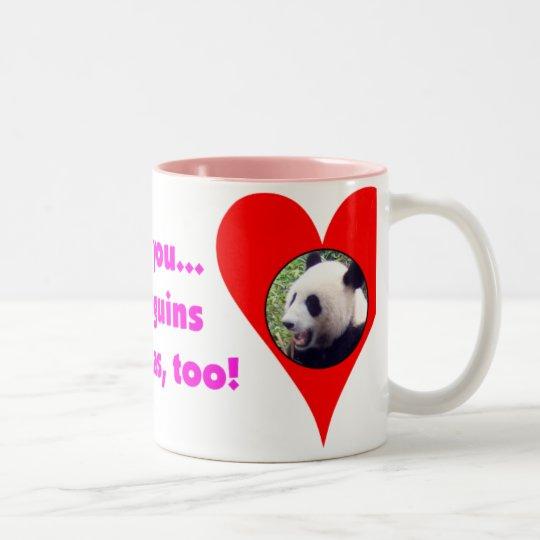 I Love You & Penguins & Pandas, Too