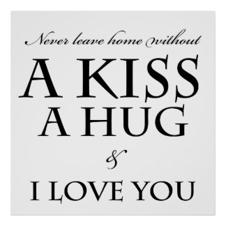 I Love You Phrase Home Rules Black Text Poster