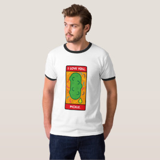 I LOVE YOU, PICKLE T-Shirt