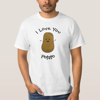 I Love You Potato T-Shirt