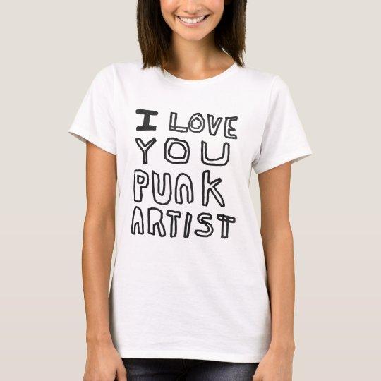 I LOVE YOU PUNK ARTIST T-Shirt