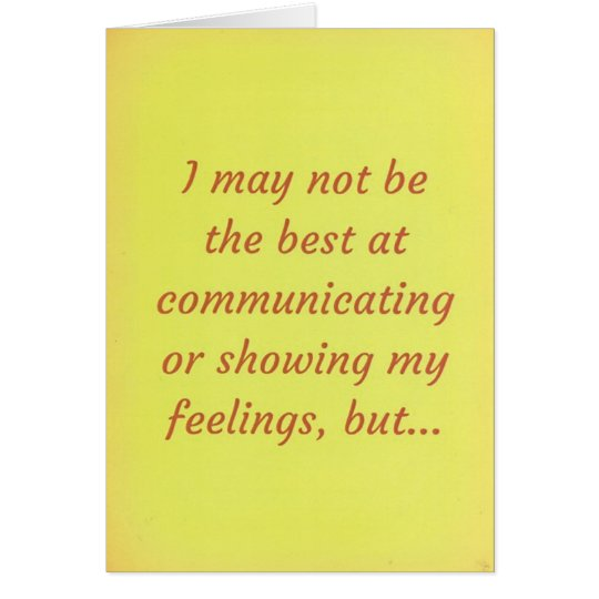 I Love You! Relationship Apology Message. Card
