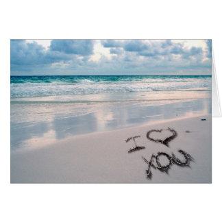 I Love You, Sand Writing on the Beach Greeting Card