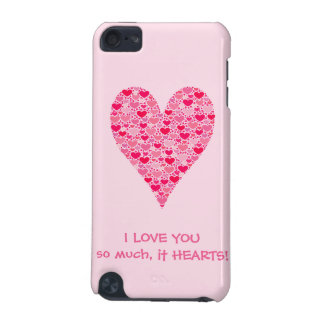 I love you so much it hearts Tiny Hearts Big Heart iPod Touch 5G Covers