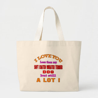 I love you Soft Coated Wheaten Terrier Dog Jumbo Tote Bag