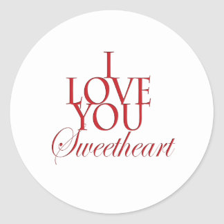 I love you sweetheart sticker