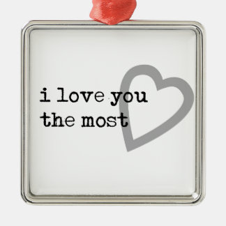 i love you the most cute heart Silver-Colored square decoration