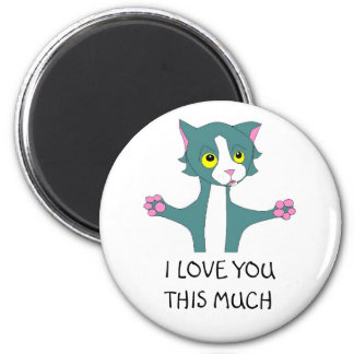 I LOVE YOU THIS MUCH 6 CM ROUND MAGNET