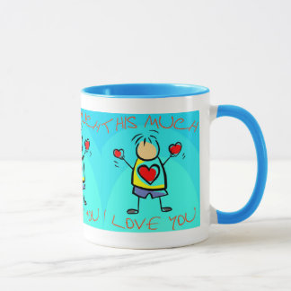 I Love you This Much (7) Mug