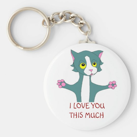 I LOVE YOU THIS MUCH BASIC ROUND BUTTON KEY RING