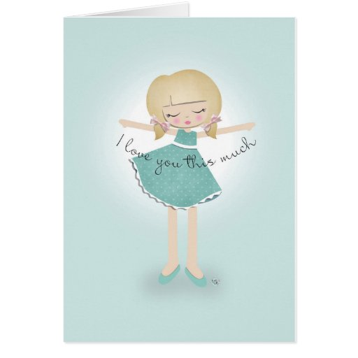 I Love You This Much Greeting Cards
