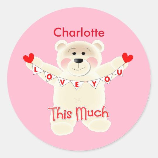 I Love You This Much Cute Teddy Bear