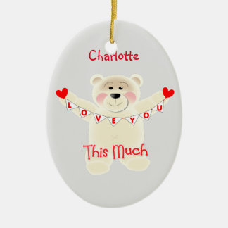 I Love You This Much Cute Teddy Bear Personalized Christmas Ornament