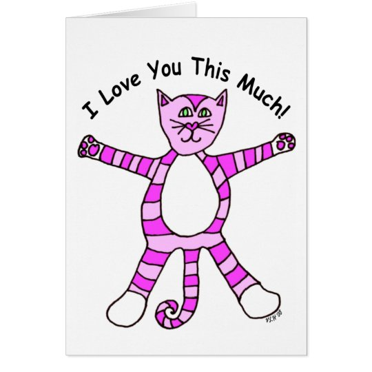 """""""I Love You This Much"""" Pinky Cat Card"""