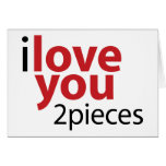 i love you to pieces greeting card