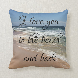 I Love You To The Beach and Back Pillow