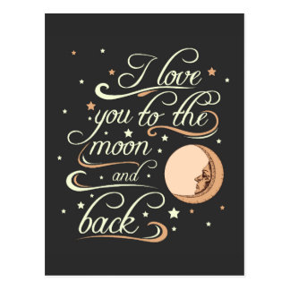 I Love You To The Moon And Back Black Postcard