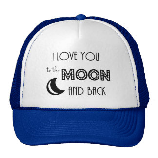 i love you to the moon and back black white hats
