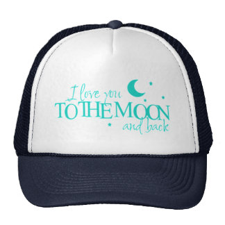 I love you to the moon and back - cap