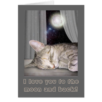 I love you to the Moon and back! Greeting Card