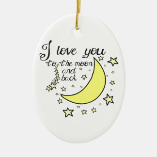 I love you to the moon and back ceramic oval decoration