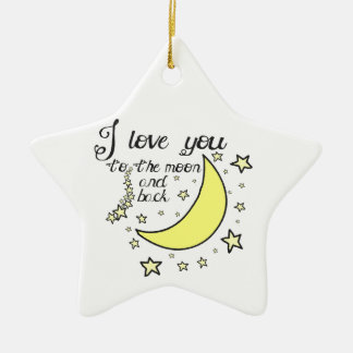 I love you to the moon and back ceramic star decoration