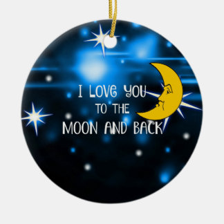 I Love You to the Moon and Back, colorful design Christmas Ornament