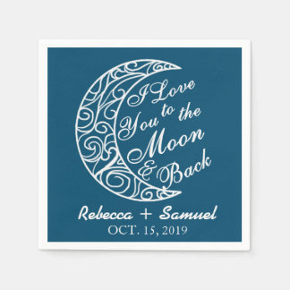"""I Love You To The Moon and Back"" Custom Wedding Disposable Napkin"