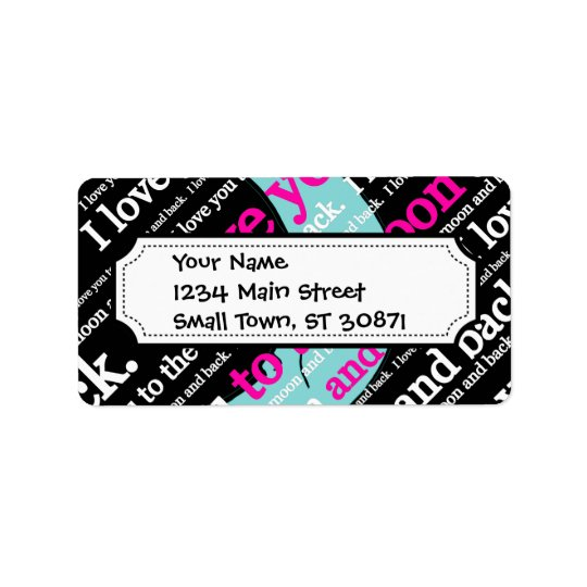 I Love You to the Moon and Back Gifts Address Label