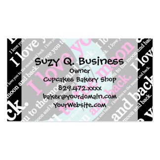 I Love You to the Moon and Back Gifts Pack Of Standard Business Cards